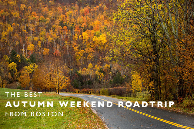 best autumn weekend roadtrip from Boston