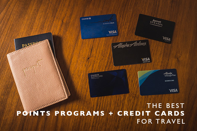 The best points programs and credit cards for travel