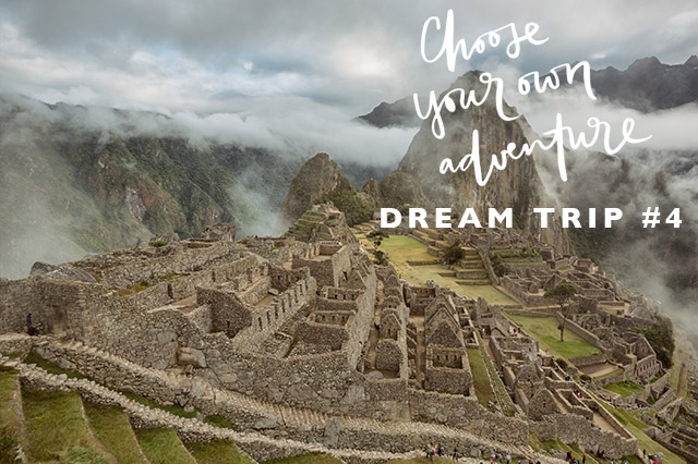 dream trip to Peru