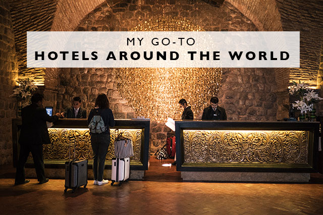 my favorite hotels around the world