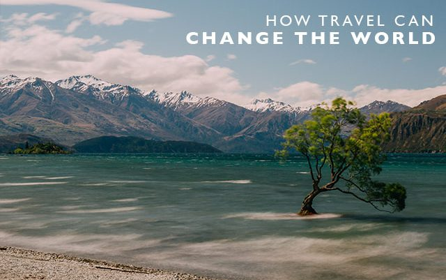 How Travel Can Change the World