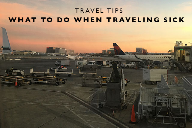 what to do when traveling sick