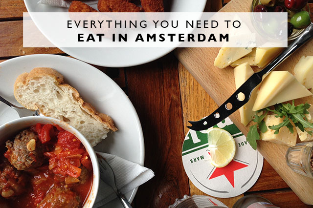 everything you need to eat in Amsterdam