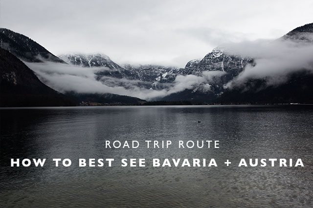 how to best see Bavaria and Austria
