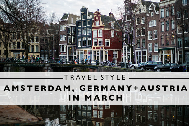 travel style for Amsterdam Germany Austria