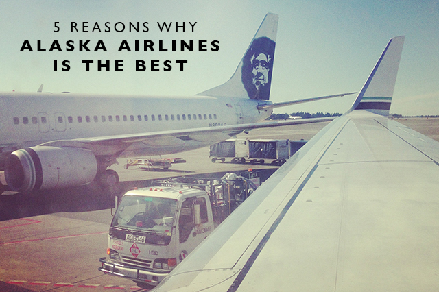 Reasons why Alaska Airlines is the best