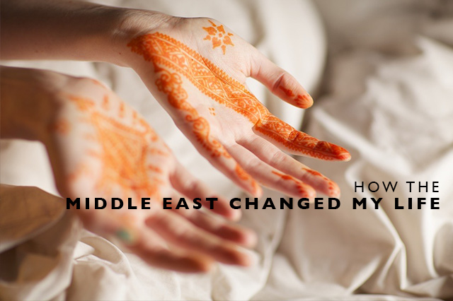 how the Middle East changed my life