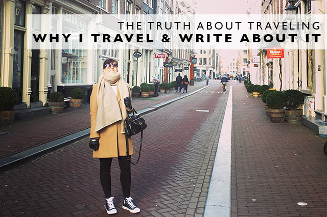 why I travel and write about it