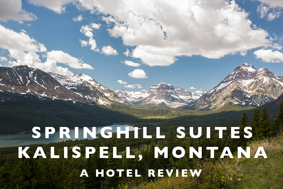 Springhill Suites kalispell hotel review glacier national park