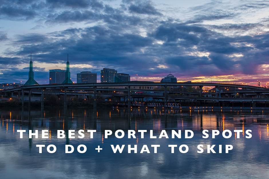 best Portland spots to do