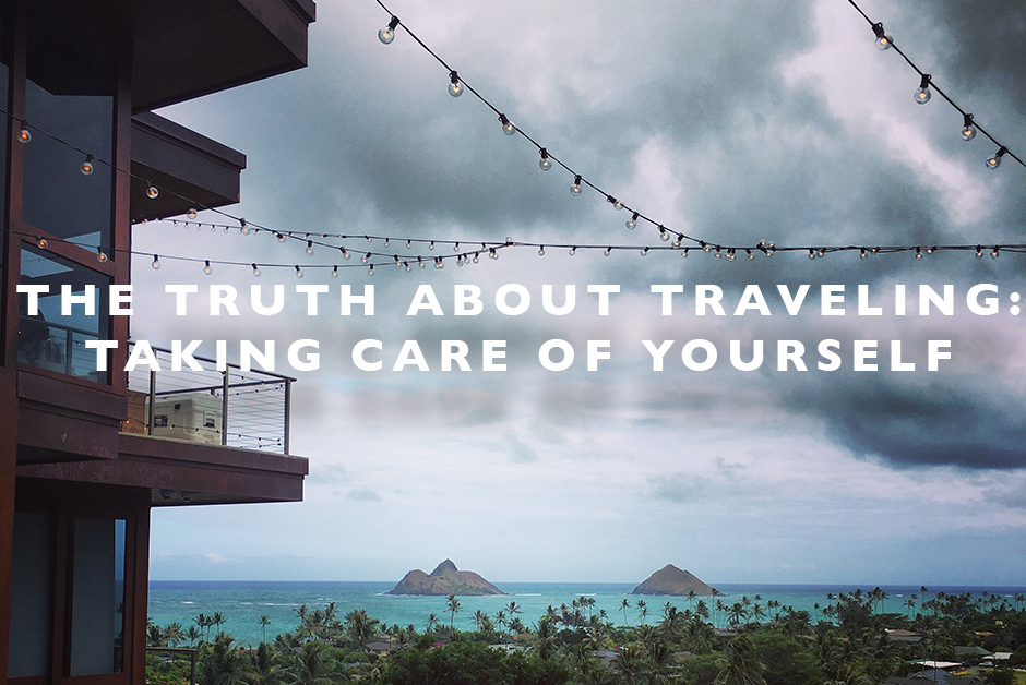 taking care of yourself when traveling
