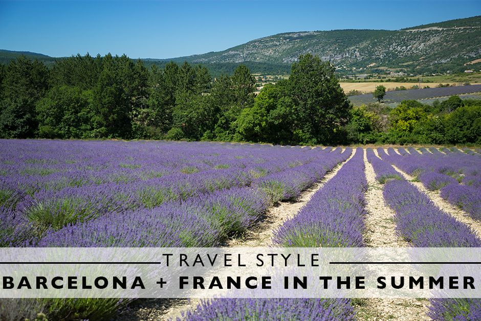 travel style for barcelona and france in the summer