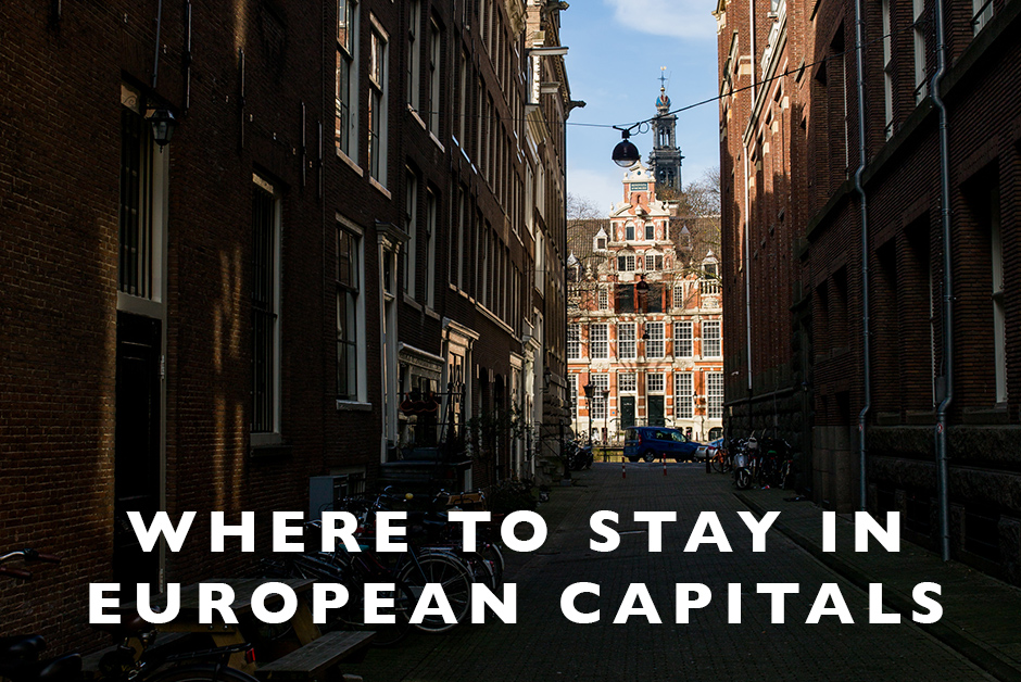 where to stay in European capitals