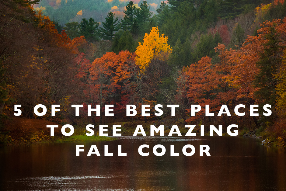 best places to see amazing fall color