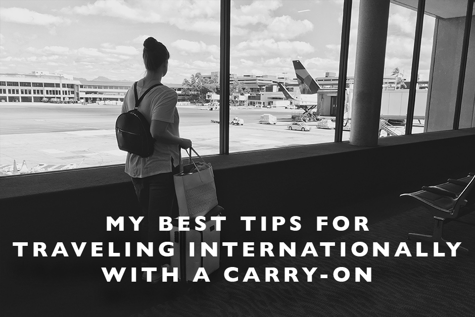 Tips for Traveling Internationally in a Carry-On