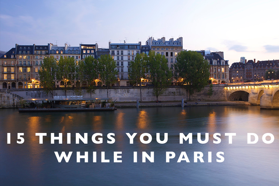 things you must do while in Paris