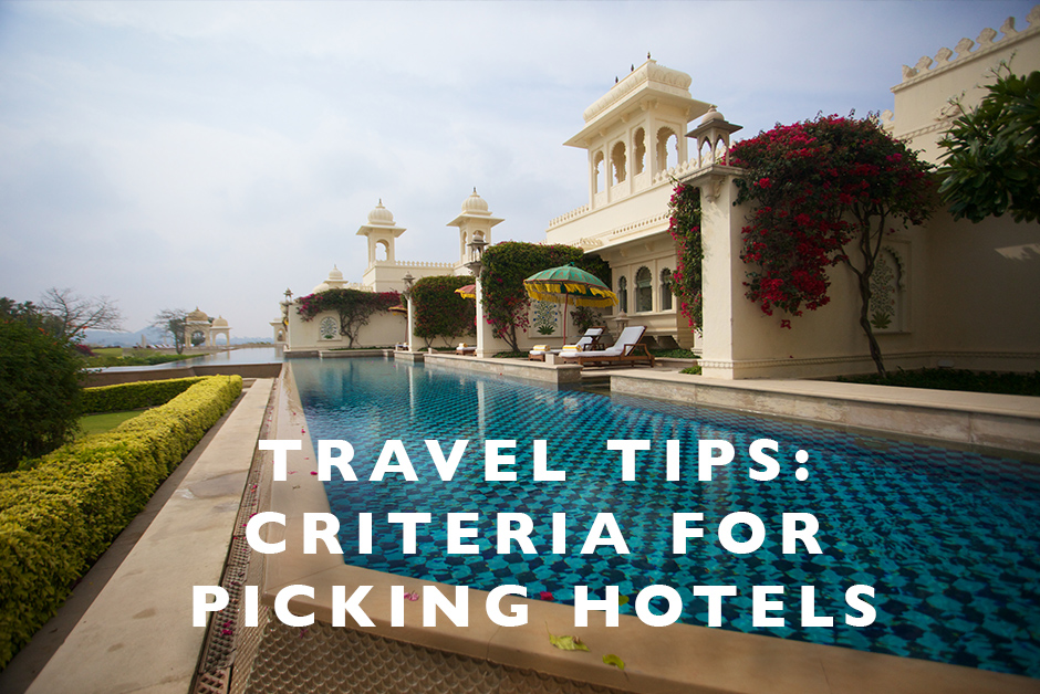 criteria for picking hotels