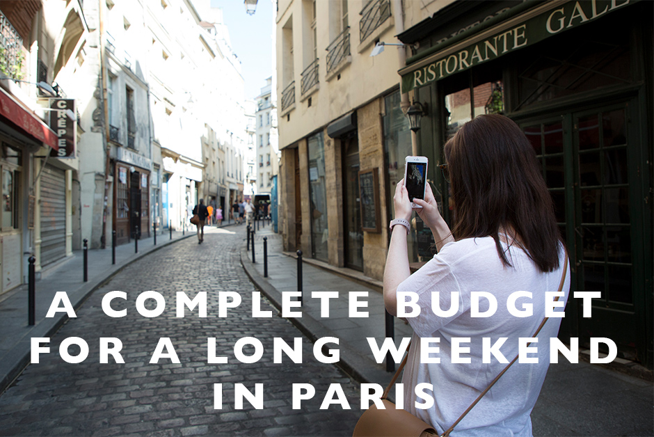 budget for a long weekend in Paris
