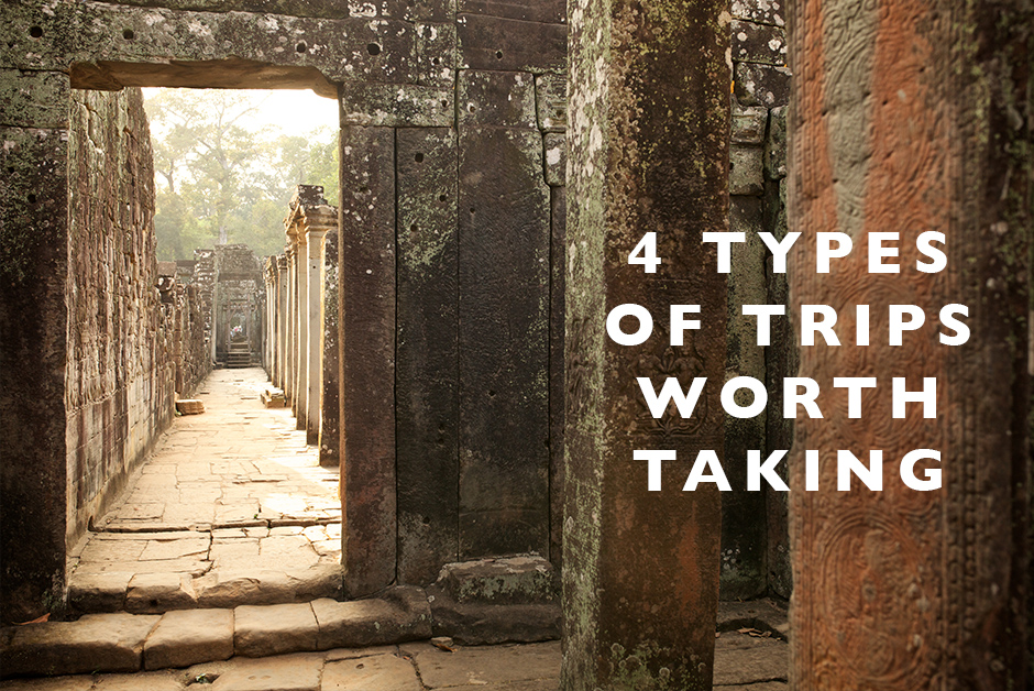 types of trips worth taking