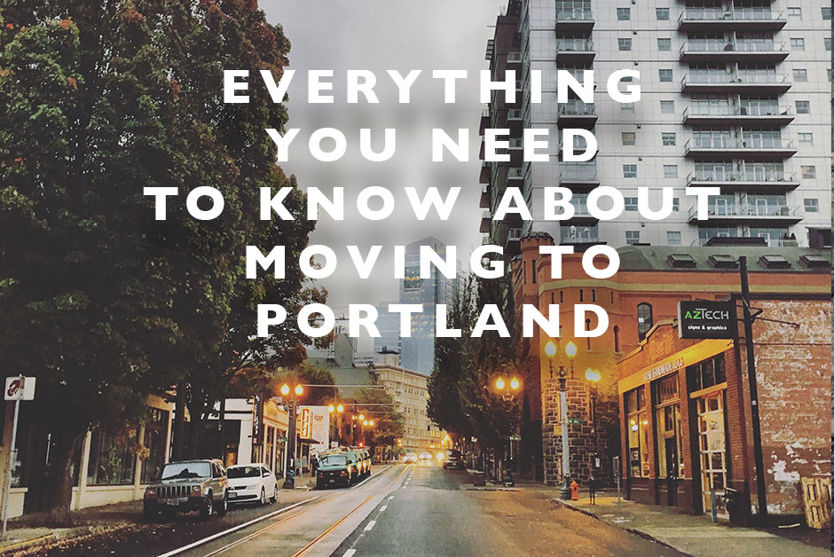need to know about moving to Portland