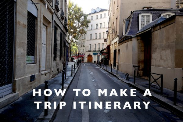 How to Make a Trip Itinerary