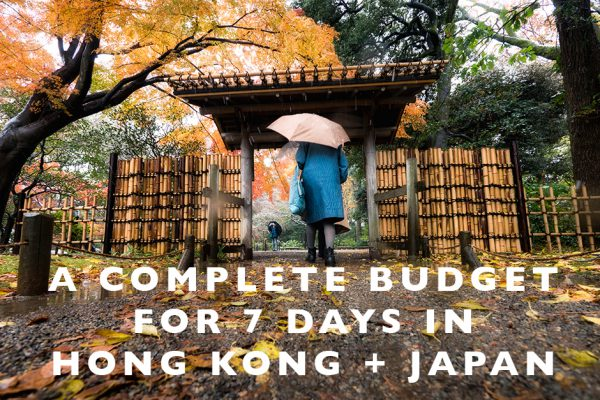 A Complete Budget for 7 Days in Hong Kong + Japan