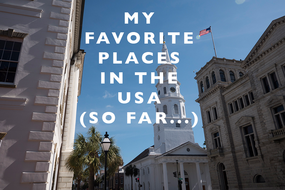 my favorite places in the USA