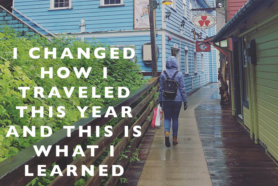 I changed how I traveled