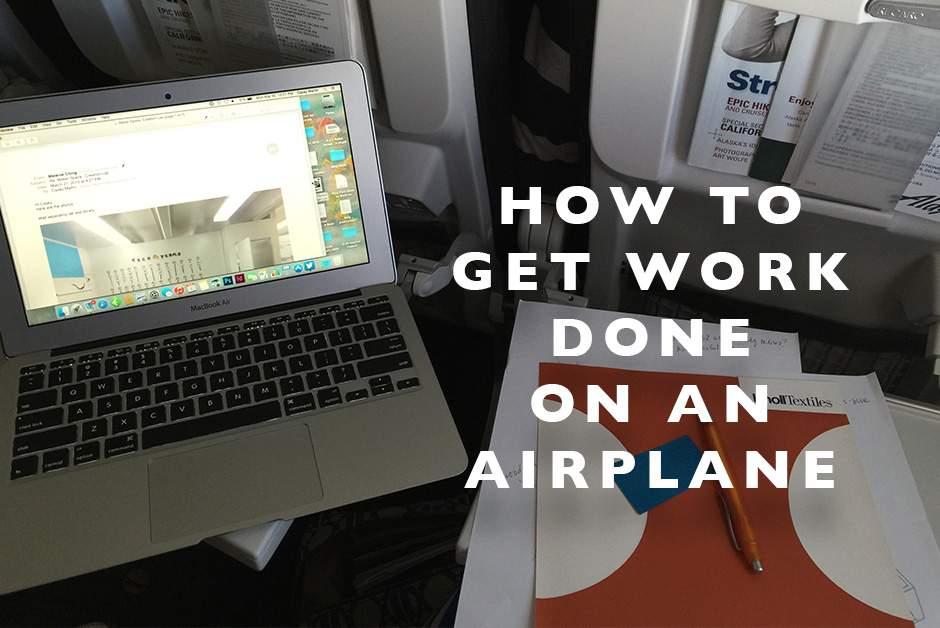 how to get work done on an airplane