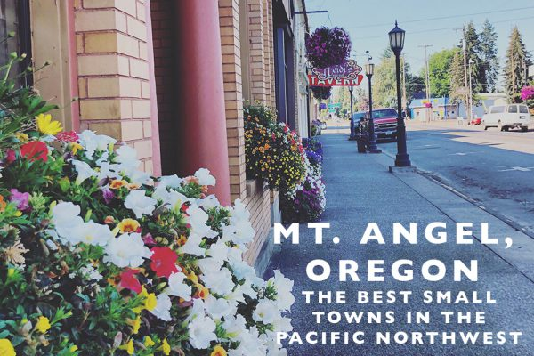 The Best Small Towns in the Pacific NW: Mt. Angel, Oregon