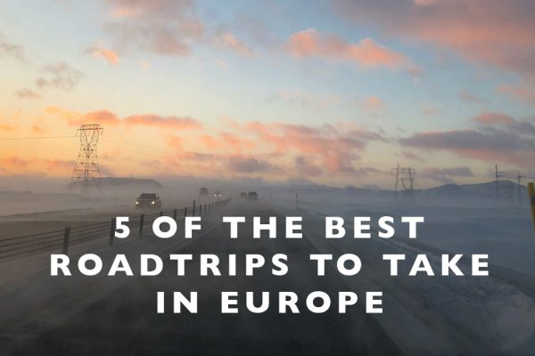 5 of the Best Roadtrips to Take in Europe