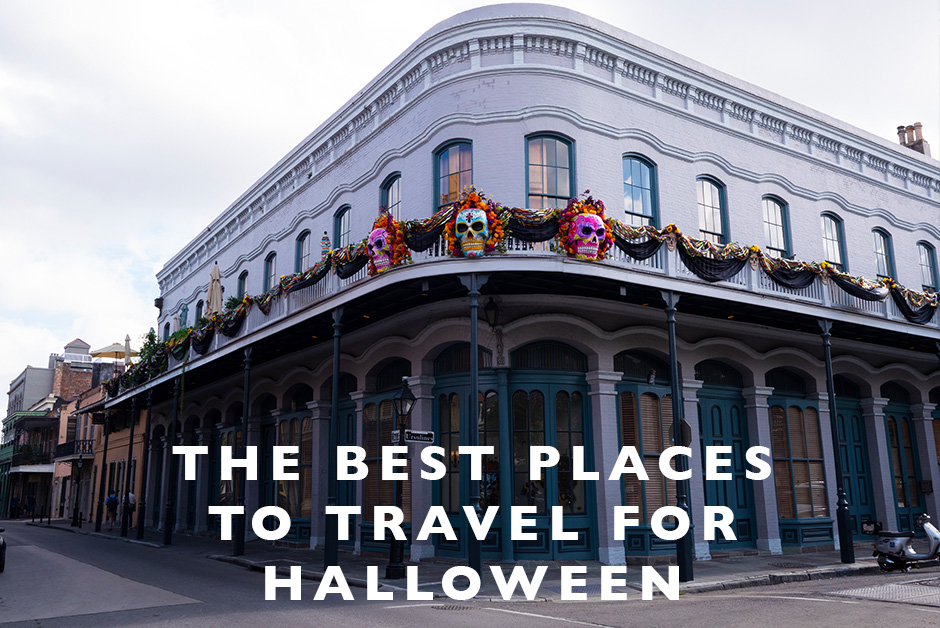 best places to travel for halloween