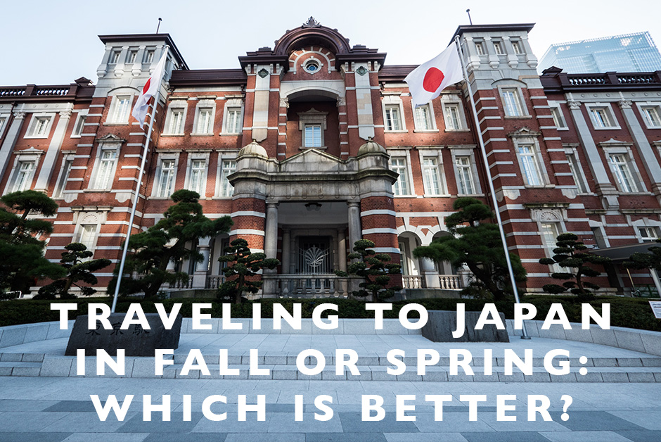 traveling to Japan in Fall or Spring