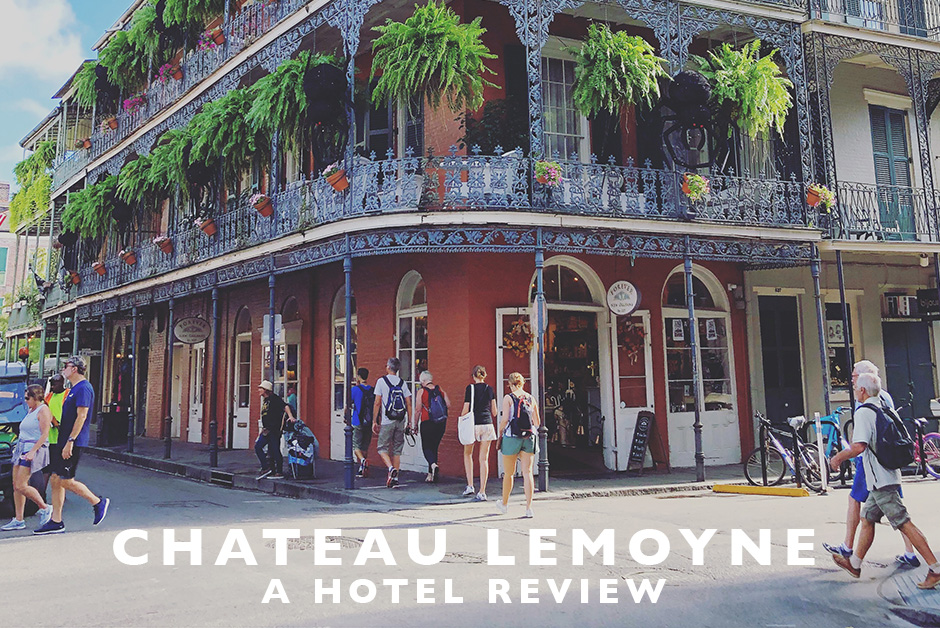 Chateau Lemoyne New Orleans hotel review