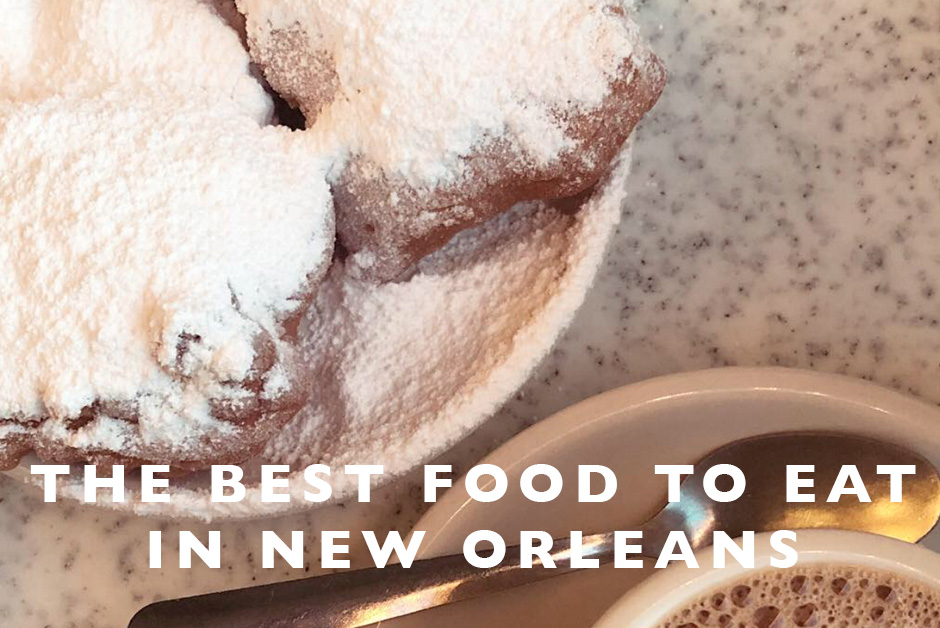 best food to eat in New Orleans