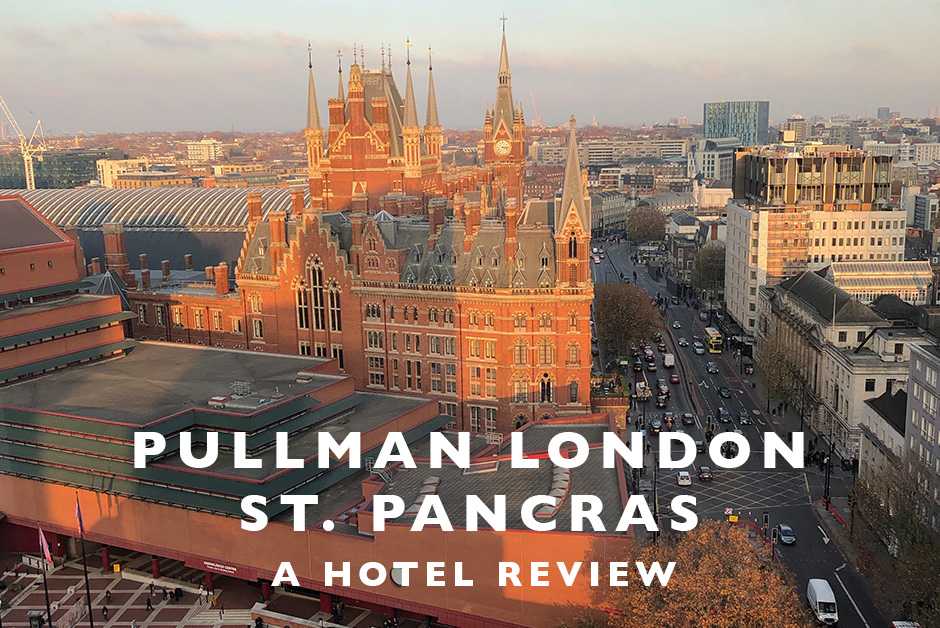 pullman London st. Pancras hotel review