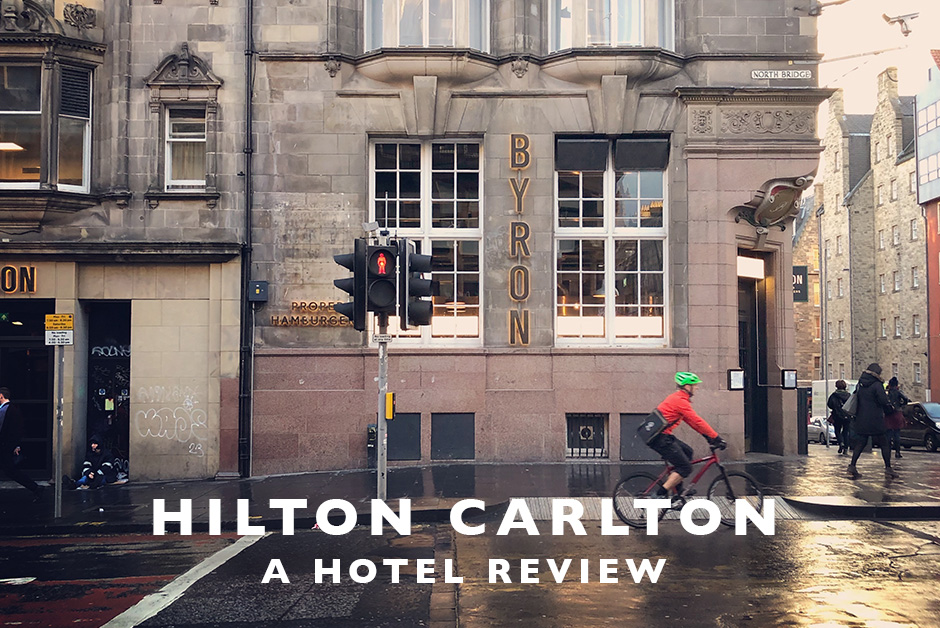 Hilton Carlton Hotel review Edinburgh