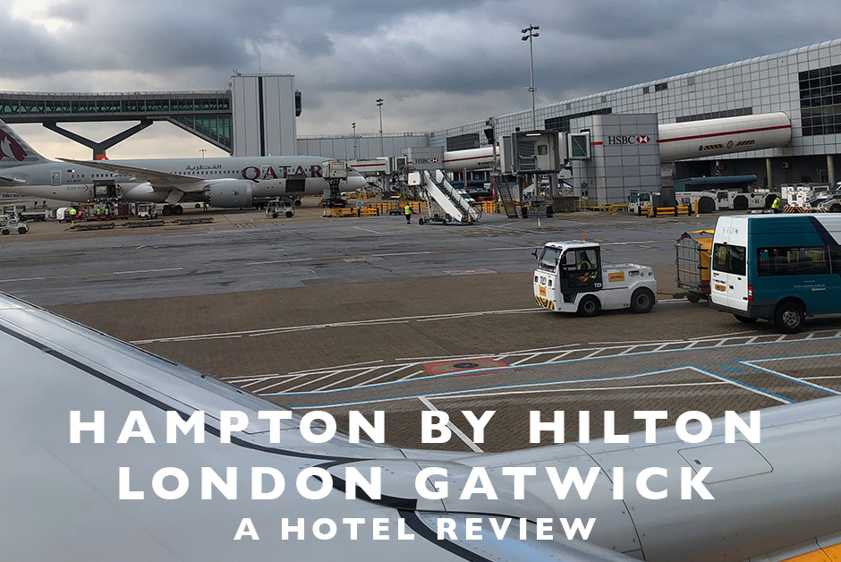 Hampton by Hilton London Gatwick hotel review