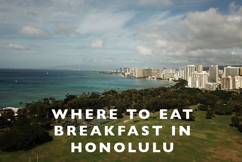 where to eat breakfast in Honolulu from a local