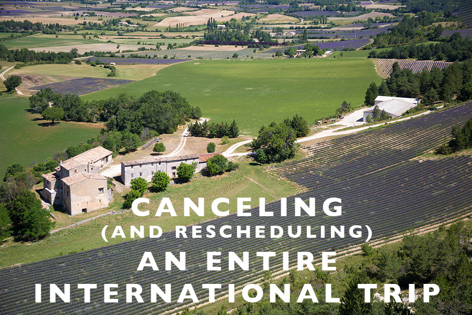 canceling an entire international trip