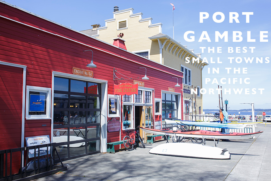 small towns in the Pacific Northwest port gamble Washington