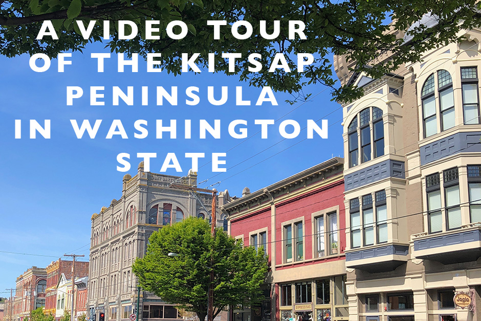 video tour of the Kitsap Peninsula Washington State