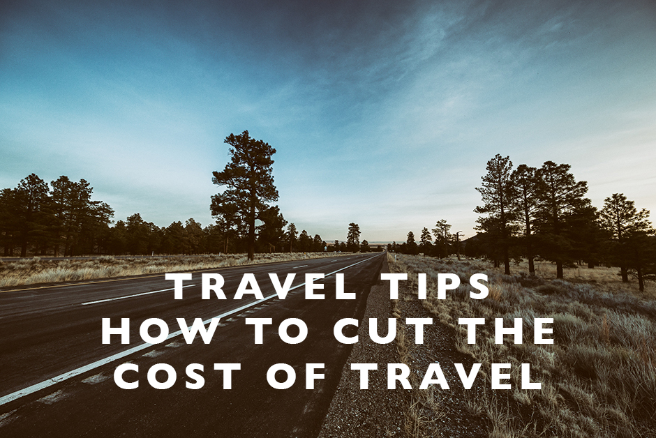 how to cut the cost of travel