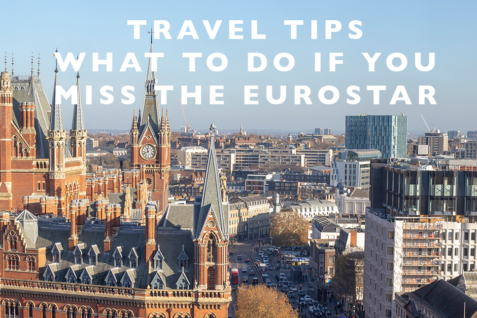 what to do if you miss the Eurostar
