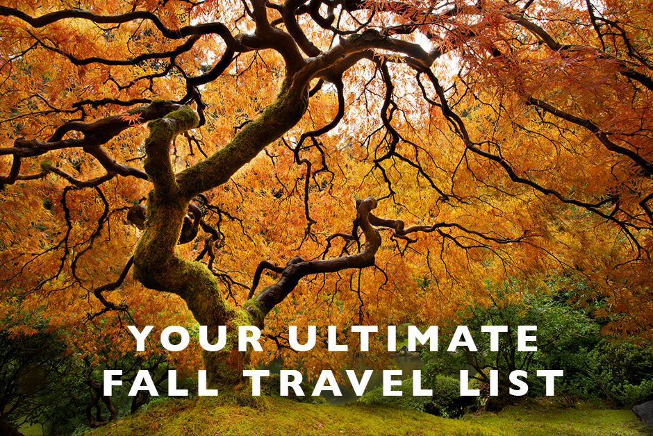 ultimate fall travel list