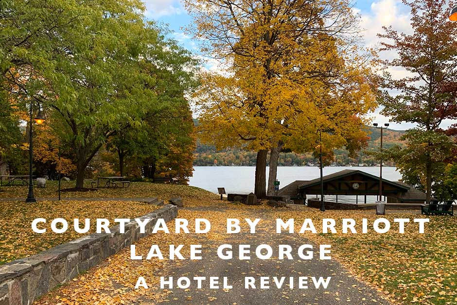 courtyard by marriott Lake George hotel review