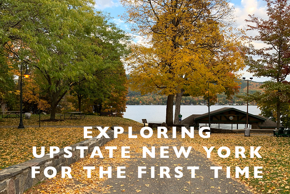 exploring upstate New York for the first time