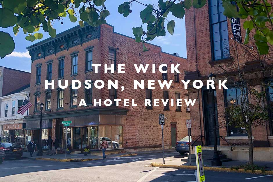 the wick hotel Hudson New York