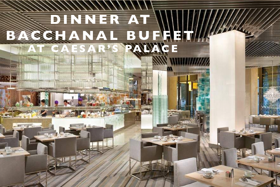 dinner at bacchanal buffet caesars review