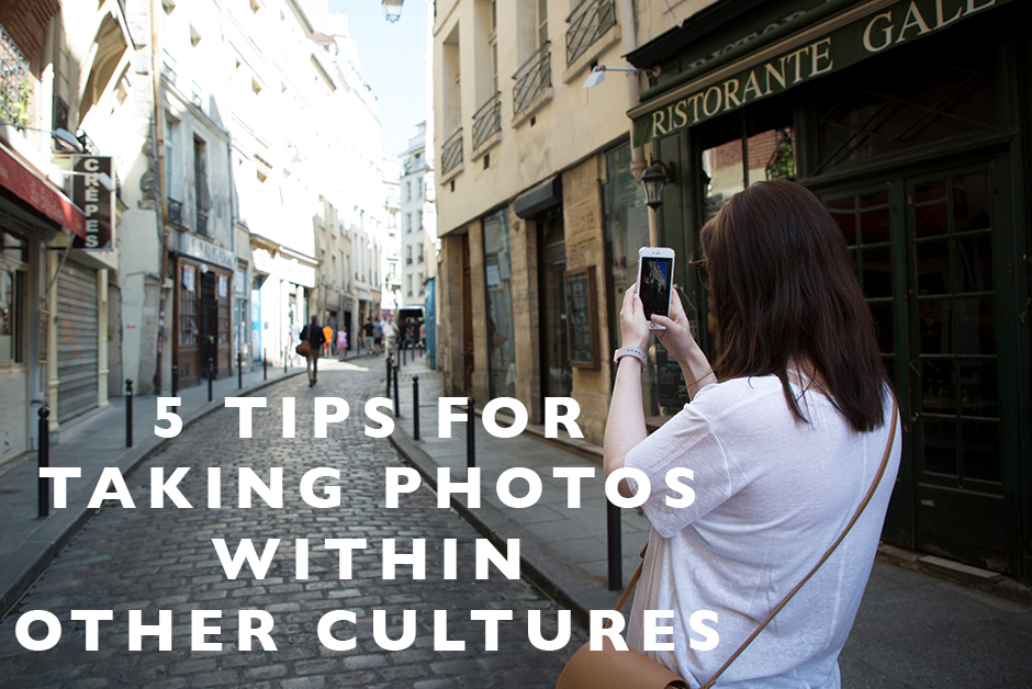 tips for taking photos in other cultures